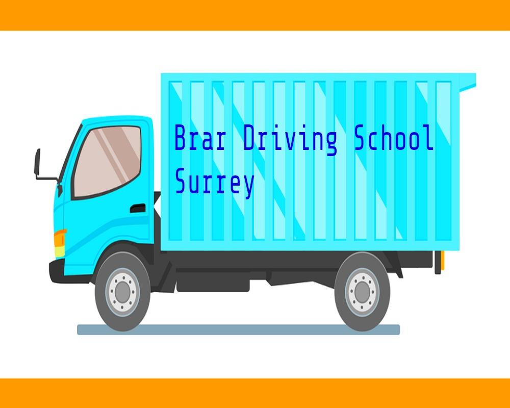 Brar Driving School Truck test